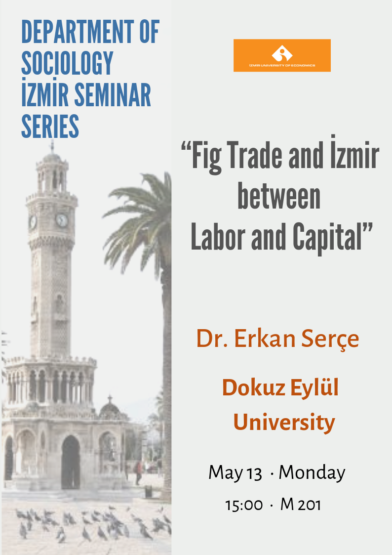Fig Trade and İzmir between Labor and Capital