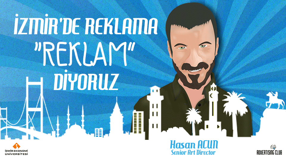 """We say advertisement """"advertisement"""" in Izmir"""