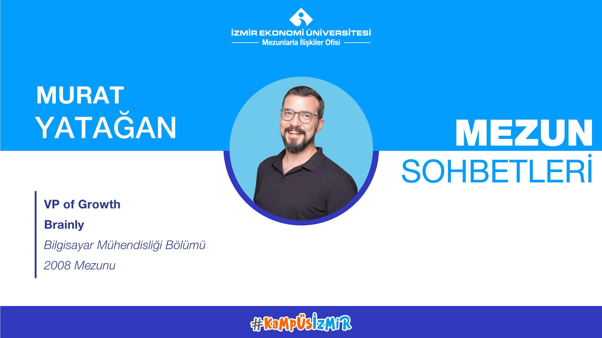 Online alumni chats-Murat Yatağan