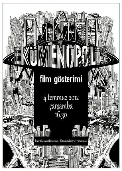 Ekümenopolis'in İzmir'deki ilk gösterimi Fakültemizde