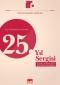 İZMİR REKLAMCILAR DERNEĞİ 25. YIL SERGİSİ