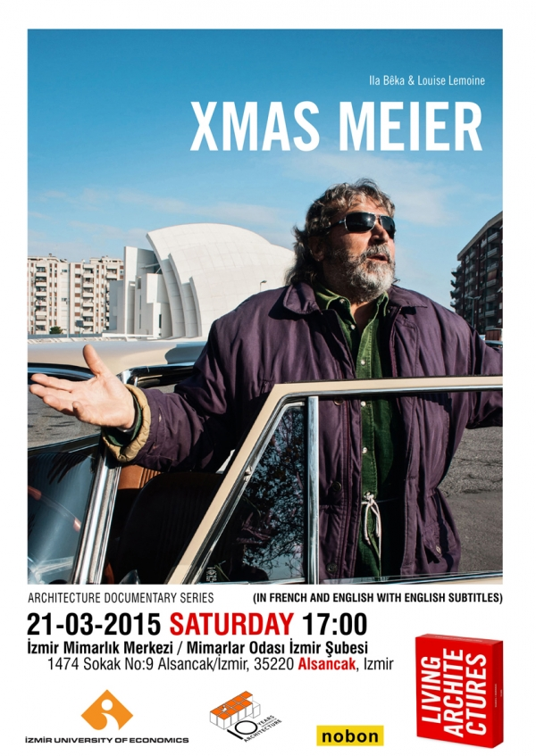 LIVING ARCHITECTURE DOCUMENTARY SERIES CONTINUE WITH THE SUPPORT OF IUE ARCHITECTURE: XMAS MEIER