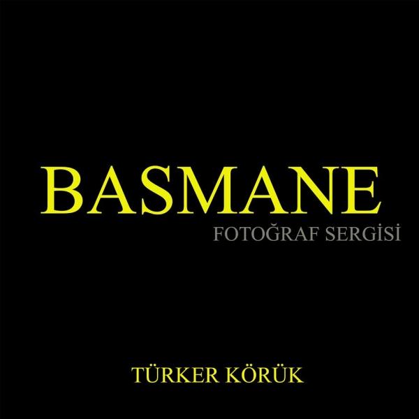 BASMANE FOTOĞRAF SERGİSİ