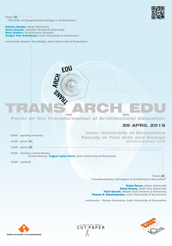 TRANS_ARCH_EDU PANEL ON THE TRANSFORMATION OF ARCHITECTURAL EDUCATION