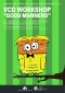 VCD Good Manners Workshop [October 5th-9th, 2015]