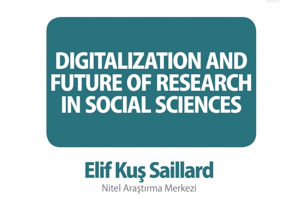 Dr. Elif Kuş Saillard talked on Digitalization and Future of Research in Social Sciences
