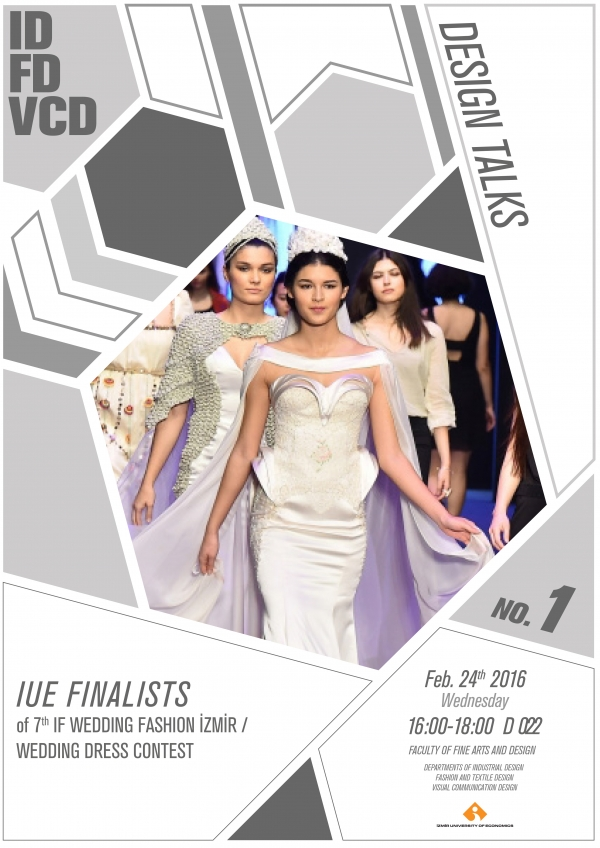 APPLIED WORKSHOP II: FINALISTS of IF WEDDING FASHION IZMIR 2016/ 7th WEDDING DRESS DESIGN COMPETITION