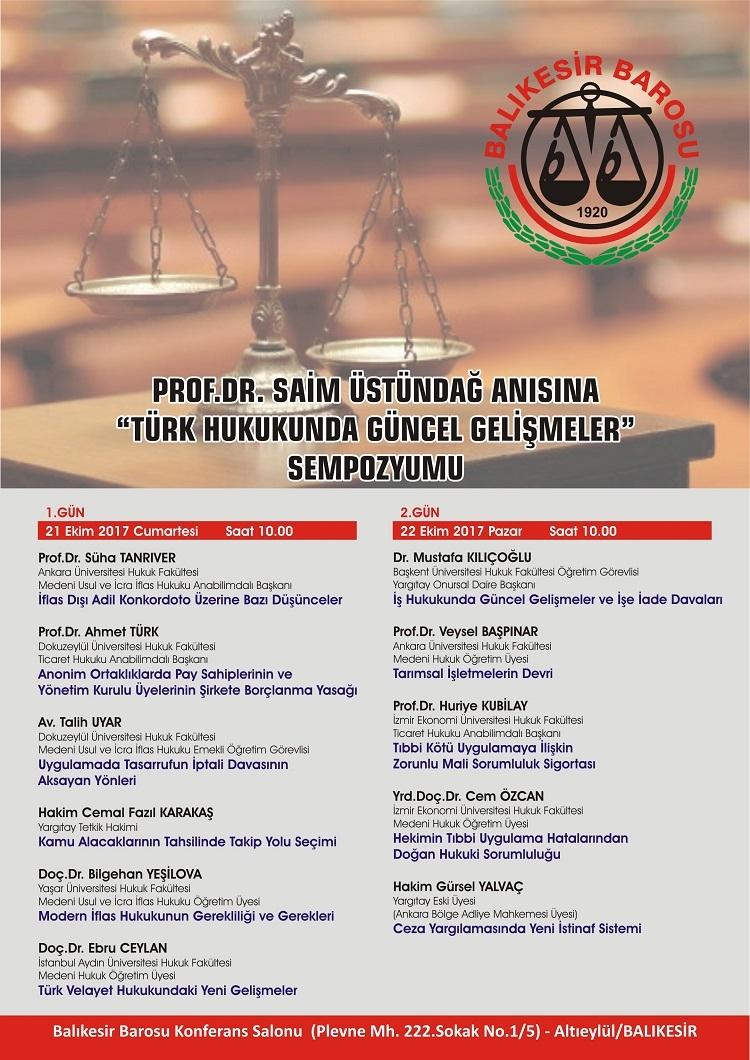 """21-22 Ekim 2017 tarihinde düzenlenen """"Türk Hukukunda Güncel Gelişmeler"""" Sempozyumu'na öğretim üyelerimizden Prof. Dr. Huriye Kubilay ve Yrd. Doç. Dr. Cem Özcan konuşmacı olarak katılmışlardır."""