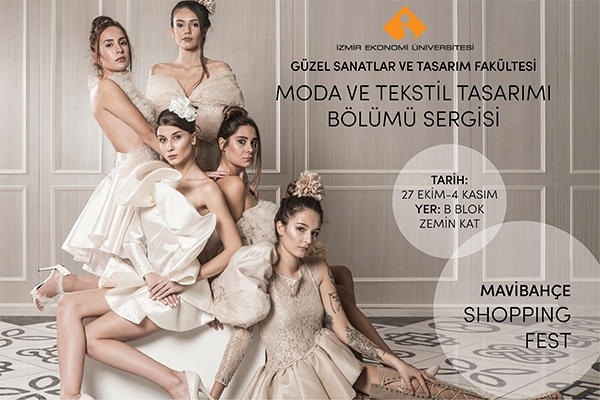 Mavibahçe Shopping Fest  - Fashion and Textile Design Department Exhibition