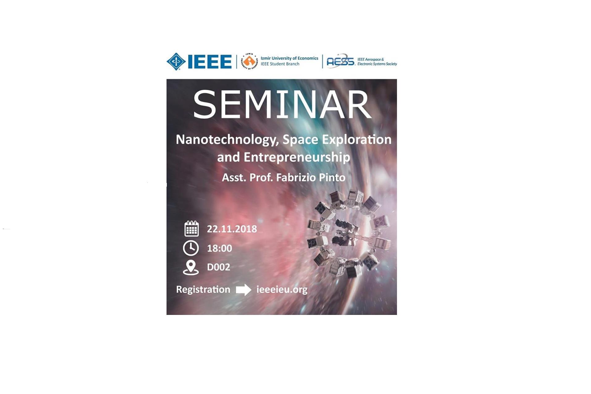 "Seminar "" Nanotechnology, Space Exploration and Entrepreneurship"""