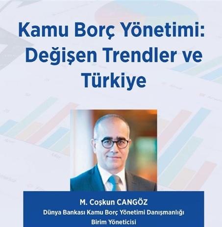 """Finans Sohbetleri 7 - """"Kamu Borç Yönetimi: Değişen Trendler ve Türkiye"""""""