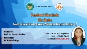 Pandemi Sürecinde Söz Sizde: Covid Dönemi Hasta Bakımı Yönetimi Hemşire Hakları - 2