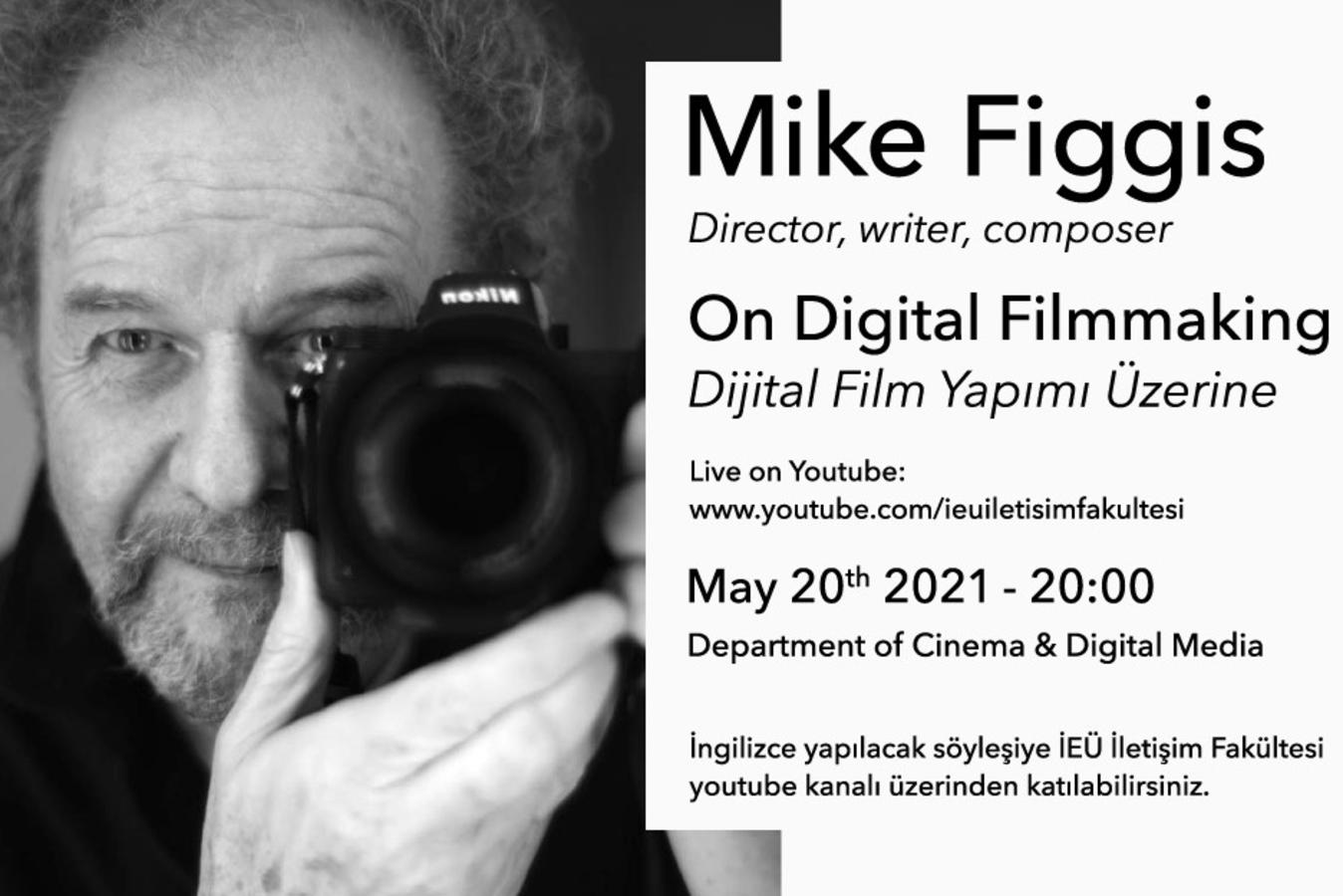 Mike Figgis Sinema ve Dijital Medya bölümüne konuk oluyor