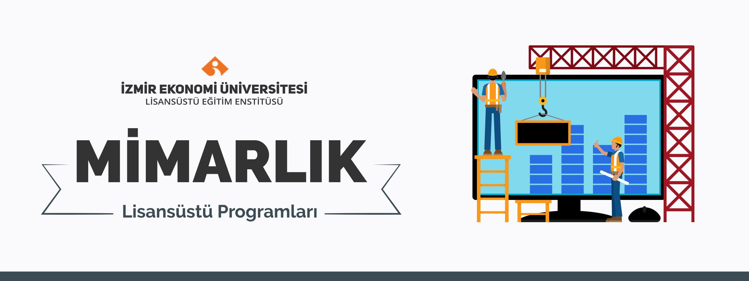 İzmir Ekonomi Üniversitesi Mimarlık Yüksek Lisans ve Master Programı